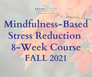 Online MBSR Course | Fall 2021 Registration