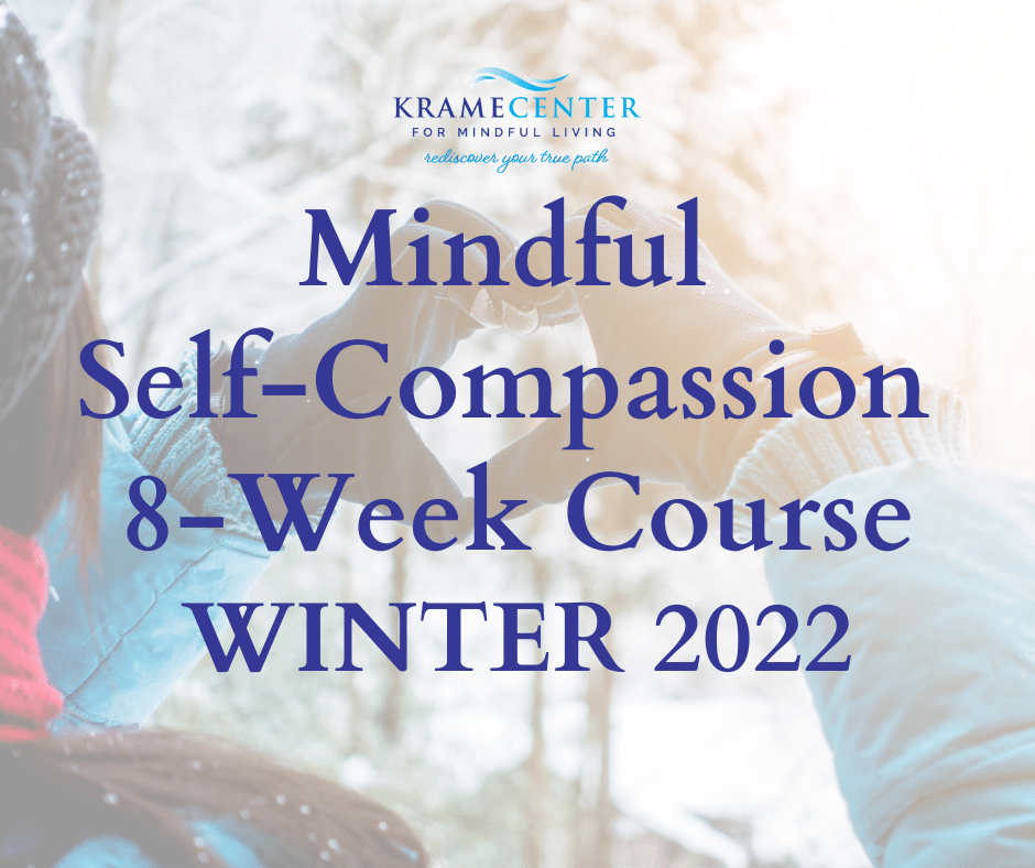 Mindful Self-Compassion 8-Week Course | Winter 2022